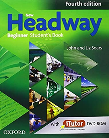 New Headway Beginner: Student's Book and Workbook With Answer Key Pack 4th Edition