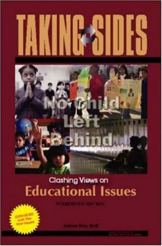 Taking Sides: Clashing Views on Educational Issues, Expanded 14th edition by Noll,James (2007) Paperback