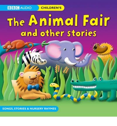 the-animal-fair-and-other-stories-by-bbc-audiobooks-ltd