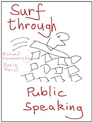 Surf through public speaking (Surf through...) (English Edition)