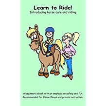 Learn to Ride Textbook: Introducing horse care and riding (English Edition)