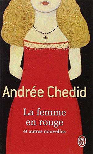 La Femme en rouge, et autres nouvelles par Andrée Chedid