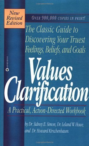Values Clarification by Dr. Sidney B. Simon (1995-09-01)