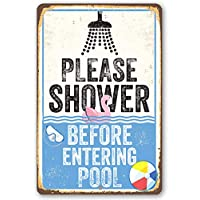 565pir Metal Sign Please Shower Before Pool Durable Metal Sign Use IndoorOutdoor Makes a Great Pool Side Decor