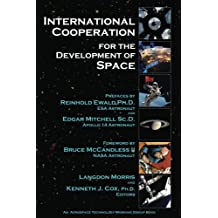 International Cooperation for the Development of Space (Aerospace Technology Working Group Book 4)