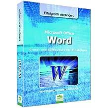 Word - Erfolgreich einsteigen: Grund- und Aufbaukurs für Einsteiger by Florian Schäffer (2007-10-01)
