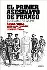 El primer asesinato de Franco par Viñas