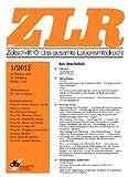 Zeitschrift für das gesamte Lebensmittelrecht (ZLR) [Jahresabo]