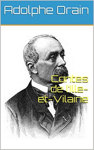 Contes de l'Ille-et-Vilaine par Adolphe Orain