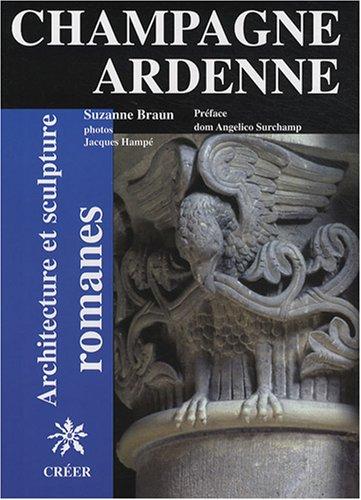 Architecture et sculpture romanes en Champagne-Ard...