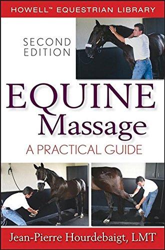 Equine Massage: A Practical Guide (Howell Equestrian Library (Paperback)) par Jean-Pierre Hourdebaigt LMT