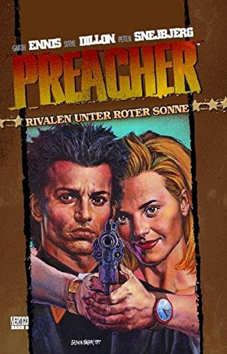 Preacher, Bd. 6: Rivalen unter roter Sonne
