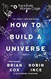 The Infinite Monkey Cage – How to Build a Universe (English Edition)