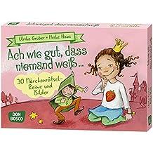 Ach wie gut, dass niemand weiß ... 30 Märchenrätsel-Reime und Bilder: Spielen - Lernen Freude haben. 30 tolle Ideen für Kindergruppen auf DIN A5-Karten