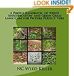 A Photo Handbook  of Weeds Identifica...