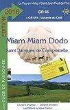 miam-Miam-Dodo GR65 2016 (Du Puy-en-Velay à Saint-Jean-Pied-de-Port)