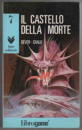 Lupo Solitario 7 Il castello della morte Librogame libri games Joe Dever fantasy PRIMA EDIZIONE