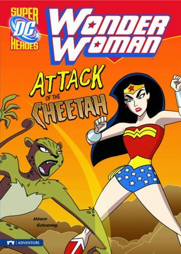 Attack of the Cheetah (Wonder Woman) by Jane B. Mason (2010-06-18)