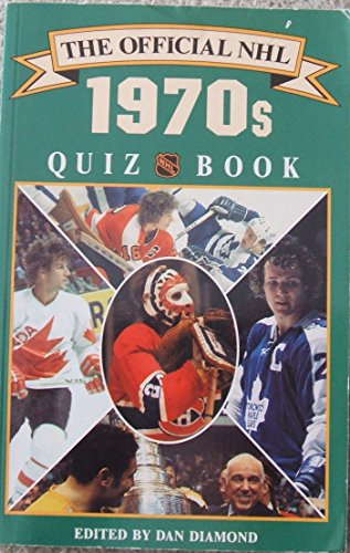 The Official Nhl 1970s Quiz Book