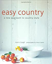 Easy Country: A New Approach to Country Style