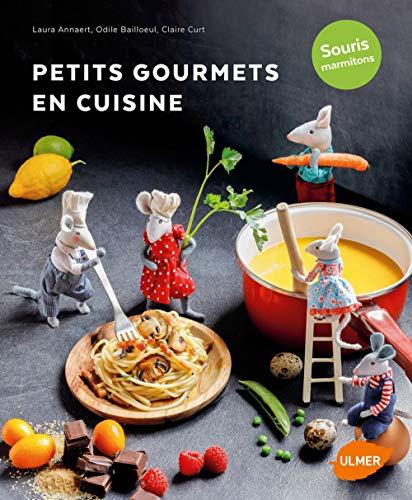 Petits gourmets en cuisine - Souris marmitons par Laura Annaert
