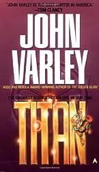 Titan (Gaea) by John Varley (1987-04-15)