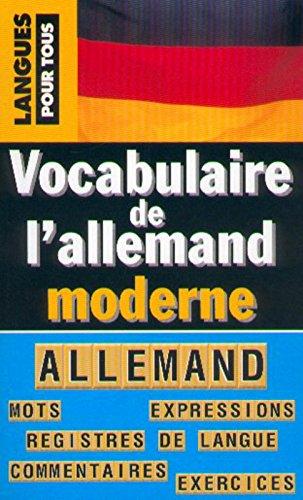 Le vocabulaire de l'allemand moderne