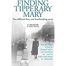 Finding Tipperary Mary: Two different lives, one heartbreaking secret