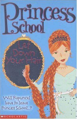 Let Down Your Hair (Princess School) by Jane B. Mason (2005-05-20)