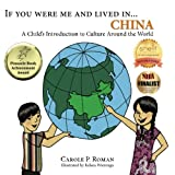 If You Were Me and Lived in...China: A Child's Introduction to Culture Around the World