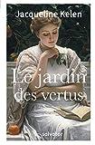 LE JARDIN DES VERTUS
