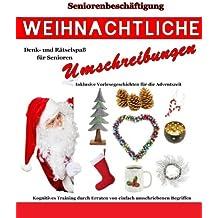 Weihnachtliche Umschreibungen (Seniorenbeschäftigung Rätsel Erinnerungsarbeit)