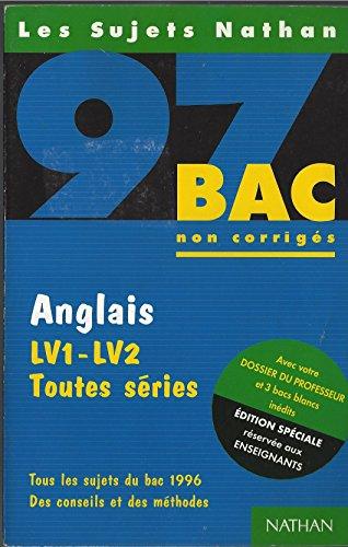 Anglais LV1-LV2, toutes séries