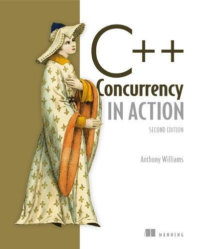 C++ Concurrency in Action,2E por Mr Anthony Williams
