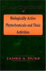 Handbook of Biologically Active Phytochemicals & Their Activities by James A. Duke (1992-08-14)