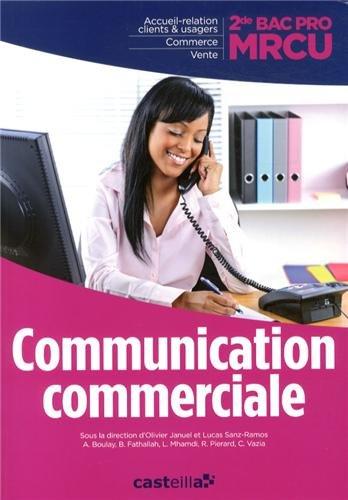 Communication commerciale 2e Bac Pro MRCU