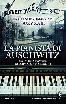 La pianista di Auschwitz (eNewton Narrativa) di [Zail, Suzy]
