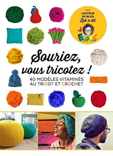 Souriez vous tricotez !
