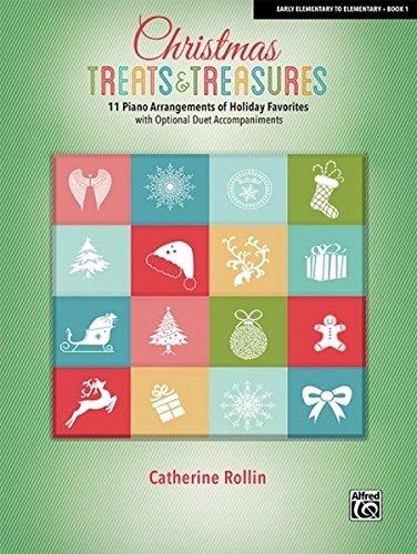 Christmas Treats And Treasures Bk 1 11 Piano Arrangements Of Holiday Favorites