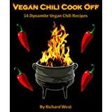 Vegan Chili Cook Off: 14 Dynamite Vegan Chili Recipes (English Edition)