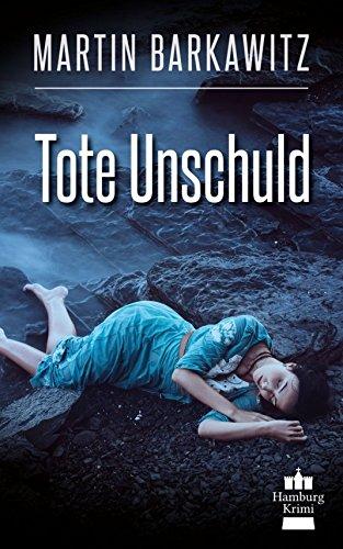 tote-unschuld-soko-hamburg-1-ein-heike-stein-krimi-soko-hamburg-ein-fall-fr-heike-stein-german-editi