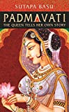 #5: Padmavati: The Queen Tells Her Own Story