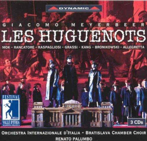 Meyerbeer - Les Huguenots (Festival Valle d'Itria in Martina Franca)