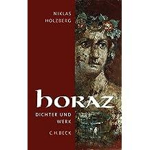 Horaz: Dichter und Werk by Niklas Holzberg (2009-01-22)
