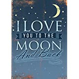 I Love You to the moon and back Plaque en 28x 28x 41CM