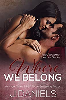 Where We Belong (Alabama Summer Book 4) by [Daniels, J.]