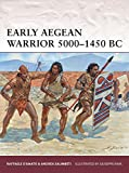 Early Aegean Warrior 5000-1450 BC