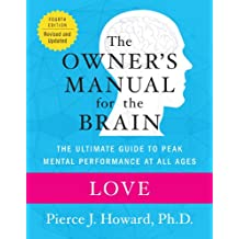 Love: The Owner's Manual (Owner's Manual for the Brain)