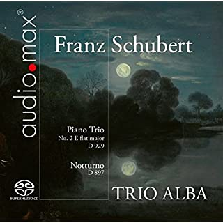 Schubert: Trio E Flat Major D 929; Notturno D 897
