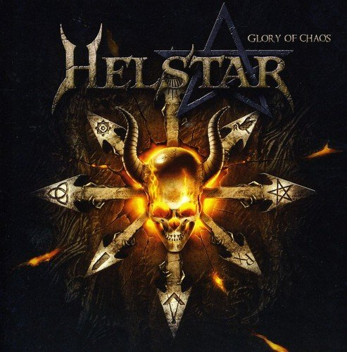 Helstar: Glory Of Chaos (Audio CD)